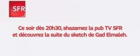[#4GReady] La campagne TV de SFR, avec Shazam et Gad Elmaleh|FrenchWeb.fr | second screen | Scoop.it