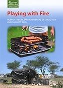 Playing with #Fire   #FERN   La parole de l'arbre   Scoop.it
