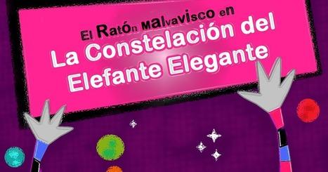Literatura Infantil - El ratón Malvavisco en: La Constelación del Elefante Elegante | Español para los más pequeños | Scoop.it