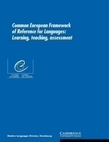 Common European Framework of Reference for Languages: Learning, teaching, assessment (CEFR) | EFLTRAINING | Scoop.it