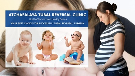 Tubal Reversal Surgery an Excellent Way to have More Babies | Tubal Reversal | Scoop.it
