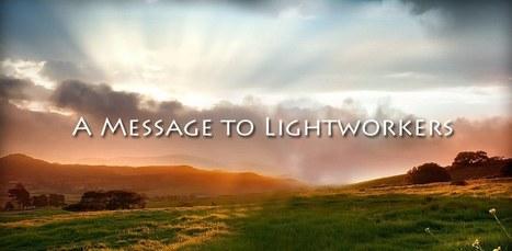 Message to Lightworkers – December 5, 2016 | Crystal Wind™ | Scoop.it
