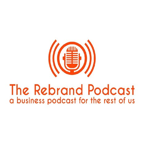 The Rebrand Podcast: A business podcast for the rest of us | Online Business | Branding | Entrepreneurship: The Rebrand Podcast #31 | The Social Media Revolution | Scoop.it