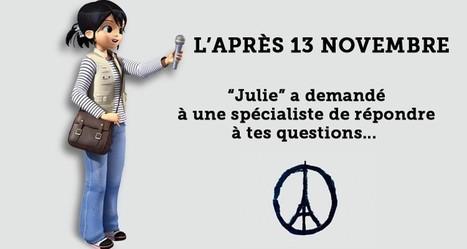 L'après 13 novembre : les réponses aux questions que tu te poses - Juliemag.com | La page des enfants | Scoop.it