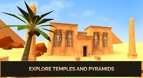 Juego de Realidad Virtual sobre el antiguo Egipto | Mobile learning and app design for educators | Scoop.it