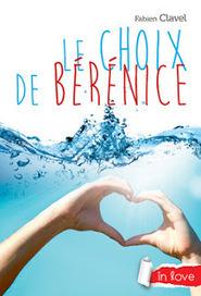 Le choix de Bérénice | Littérature jeunesse, roman album et autres | Scoop.it