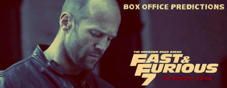 Fast & Furious 7 Box Office Predictions | Hit or Flop Reviews | Fashion | Scoop.it