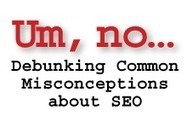 Do you know what you don't know about SEO? | Real SEO | Scoop.it