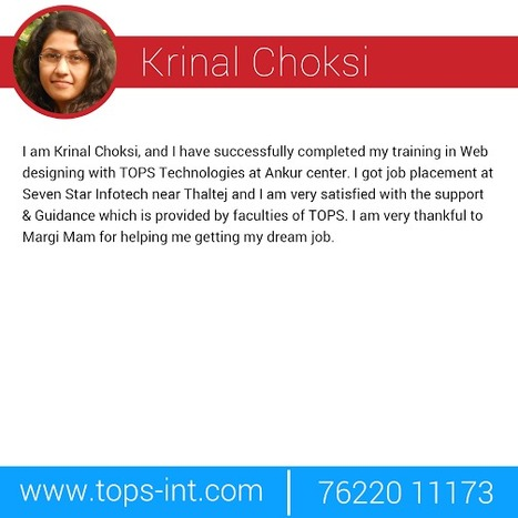Feedback of Web Designing Training Student from TOPS Technologies Pvt Ltd Ankur Brach, Ahmedabad | IT Traininig | Scoop.it
