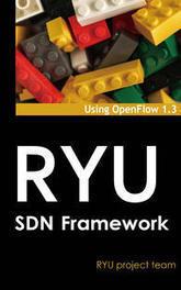 RYU SDN Framework - English Edition | opexxx | Scoop.it