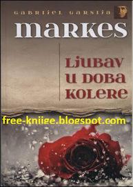 Besplatne E-Knjige : Gabriel G. Marquez LJUBAV U DOBA KOLERE PDF E-Knjiga Download | Omiljene knjige | Scoop.it