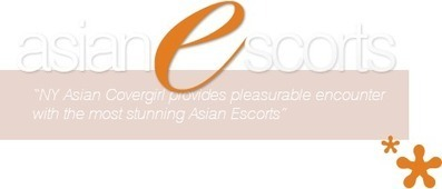 NY Asian Models Escorts Offer a Wide Range of Erotic and Courtesan Services! | NYC Asian Escort | Scoop.it
