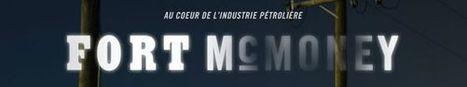 Fort McMoney : un jeu-docu pétrolier | Fort Mc Money, un jeu vidéo documentaire | Scoop.it