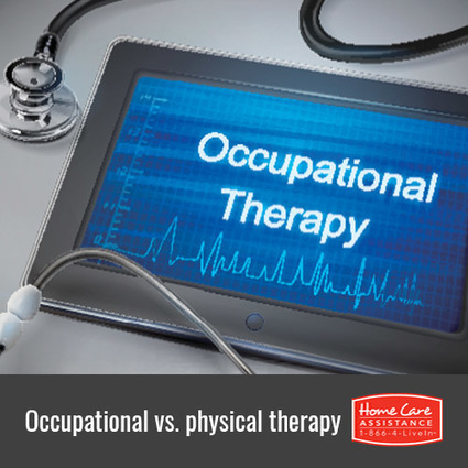 Physical Therapy vs Occupational Therpay | Senior Home Care in Phoenix | Scoop.it