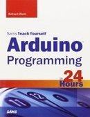 Sams Teach Yourself Arduino Programming in 24 Hours - PDF Free Download - Fox eBook | IT Books Free Share | Scoop.it
