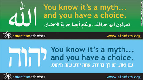 Atheist group targets Muslims, Jews with 'myth' billboards in Arabic and Hebrew - RichardDawkins.net | Modern Atheism | Scoop.it