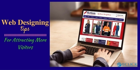 Web Designing Tips For Attracting More Visitors   Web   Scoop.it