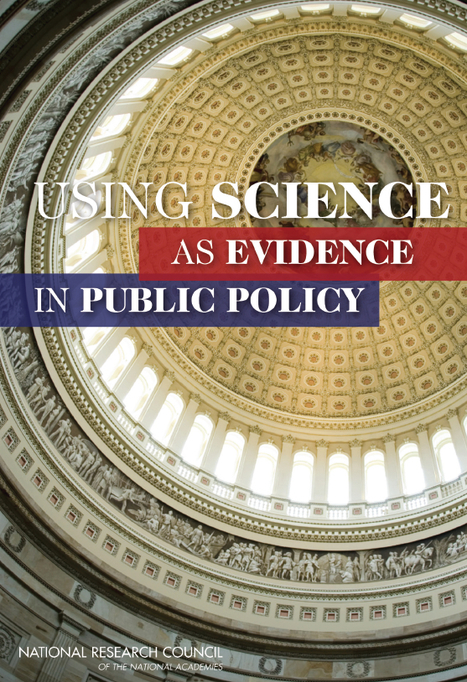 Using Science as Evidence in Public Policy encourages scientists to think differently about the use of scientific evidence in policy making   Writing, Research, Applied Thinking and Applied Theory: Solutions with Interesting Implications, Problem Solving, Teaching and Research driven solutions   Scoop.it