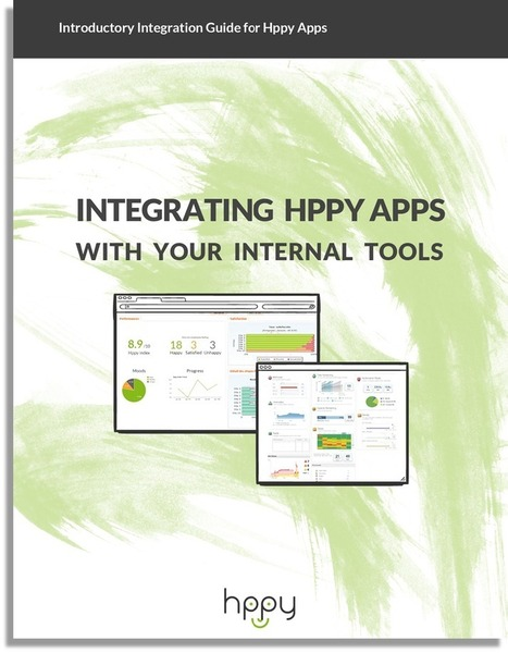 Introductory Integration Guide for Hppy Apps | Happiness At Work - Hppy Scoop | Scoop.it