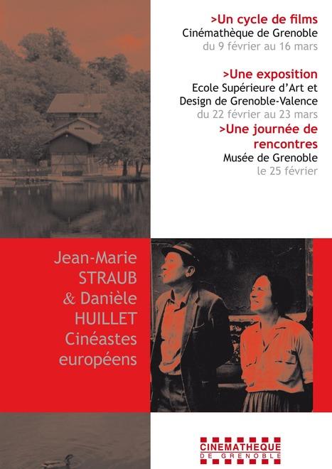 Cinémathèque de Grenoble, cycle J.-M. Straub & D. Huillet | Actualité Culturelle | Scoop.it