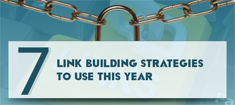 7 Link Building Strategies to Use this Year | E2M Blog | Inbound Marketing | Scoop.it