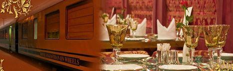 India's Royal Rajasthan on Wheels, India Luxury Train Tour | India luxury train | Scoop.it