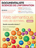 Revue DocSI - Volume 48: n 4/ Décembre 2011. Dossier : Web sémantique, web de données : quelle nouvelle donne ? - L'association des professionnels de l'information et de la documentation   TechnologiesIST   Scoop.it