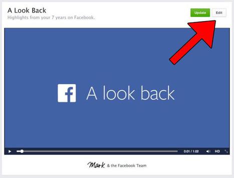 "Facebook Now Lets You Edit Your ""Look Back"" Movie | TechCrunch | Social Media | Scoop.it"