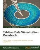 Tableau Data Visualization Cookbook - PDF Free Download - Fox eBook | tableau | Scoop.it