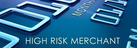 Everything you need to know about getting a high risk merchant account - High Risk Merchant Accounts - amslv.com   High Risk Merchant Account Service Provider   Scoop.it