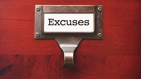The 5 Most Stubborn Excuses Killing Your Entrepreneurial Dreams | Small Business Tips, Ideas and Trends | Scoop.it
