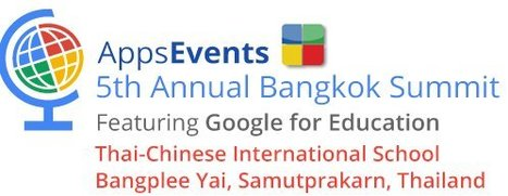 The 5th Bangkok Google for Education Summit 8 & 9 Oct 2016 Bangkok Thailand | Edtech Conferences & CPD Events [Asia or close] | Scoop.it