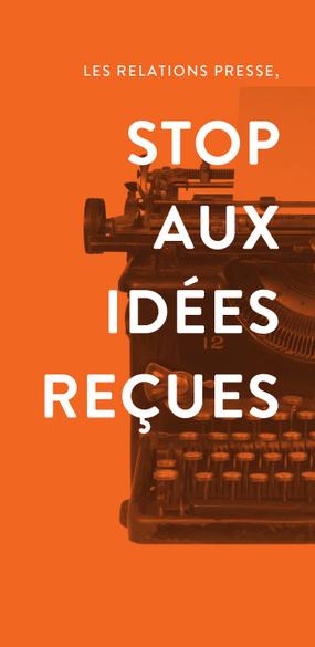 5 idées reçues sur les relations presse | Agence Communication multispécialiste Paris & Strasbourg, Alsace, France | maetva