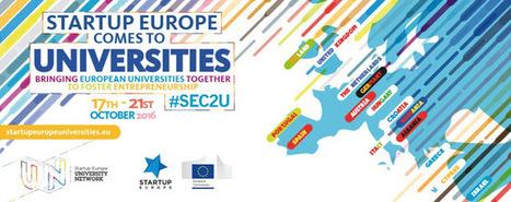 #SEC2U Startup Europe comes to universities: uniting universities and startup ecosystems  @SEUniversities @StartUpEU #Ansipblogs | Organización y Futuro | Scoop.it