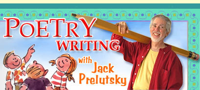Poetry Writing with Jack Prelutsky | Writing with Writers | Scholastic.com | Technology Uses in the Classroom for Newbies! | Scoop.it