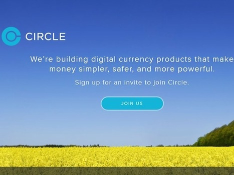 Still More Bitcoin Investing: Circle Internet Financial Raises $17 Million ... - Re/code | E-Marketing News | Scoop.it