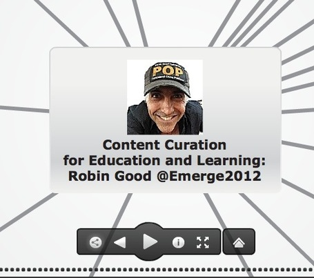 Content Curation for Education and Learning: Robin Good @Emerge2012 Presentation-Map | Digital-News on Scoop.it today | Scoop.it