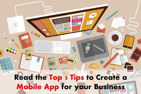 Top 5 Strategies in Mobile App Development for Business - Arth I-Soft Blog | iphone application development | Scoop.it