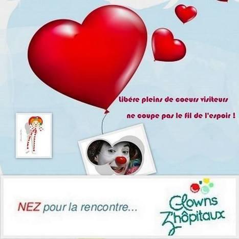 Clown à l'hôpital , les coeurs visiteurs - Facebook | Clowns Z'hôpitaux, NEZ pour la rencontre - les coeurs visiteurs | Scoop.it
