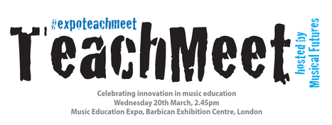TeachMeet / Innovation in Music Education TM | Music education XXI century | Scoop.it