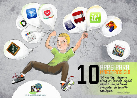 EL BLOG DE MANU VELASCO: 10 APPS PARA MAESTROS 3.0 | tic i educació | Scoop.it