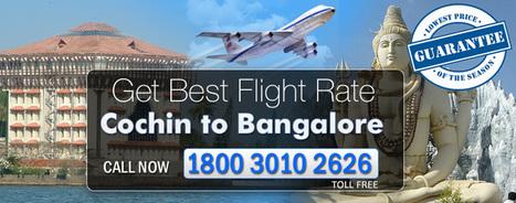 Cochin To Bangalore Flights Schedul   Cheap Flights   Scoop.it