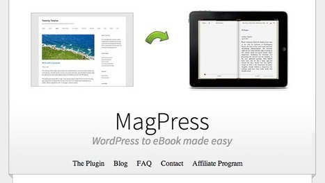 MagPress: a WordPress Plugin to Create eBooks from Your Blog Posts | Innovative Tools | Scoop.it