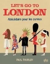 Let's go to London - Paul THURLBY | Nouveautés CDI | Scoop.it