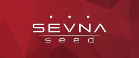 Últimos dias de inscrições para aceleração SEVNA Seed | Entrepreneurship, Startups and Social Business | Scoop.it