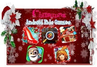Top 5 Android Free Christmas Kids Games to Download « Free Android Kids Games | Games & Technolgy | Scoop.it