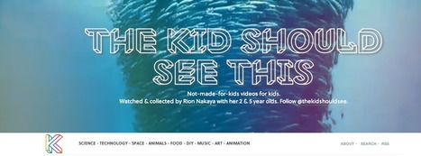 The Kid Should See This - Videos for Young Learners | Assistive Technology in Education | Scoop.it