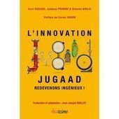 """L'Innovation jugaad. Redevenons ingénieux!"" (Editions Diateino) 