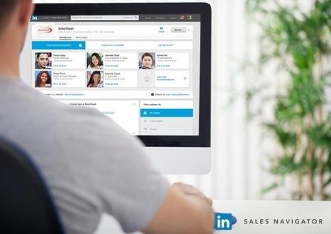 The New LinkedIn Sales Navigator: A Sneak Peek | The Social Touch | Scoop.it