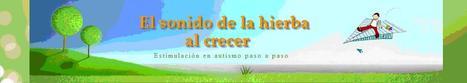 El sonido de la hierba al crecer | COMUNICACIÓ: SAAC | Scoop.it